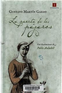 Gustavo Martín Garzo, La puerta de los pájaros