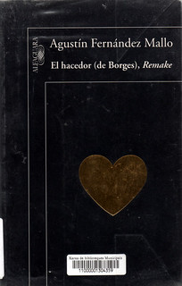Agustín Fernández Mallo, El hacedor (remake)