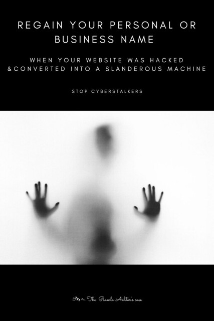 Regain your personal or business name when your website was hacked & converted into a slanderous machine