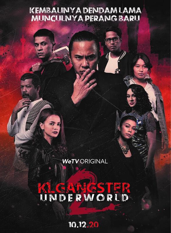 Drama KL GANGSTER : UNDERWORLD Kembali di Musim 2 dengan Siaran di WeTV