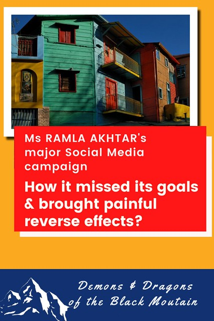 How a heavy Social Media campaign based on Ms Ramla Akhtar's model missed its goals & had painful counter-effects?