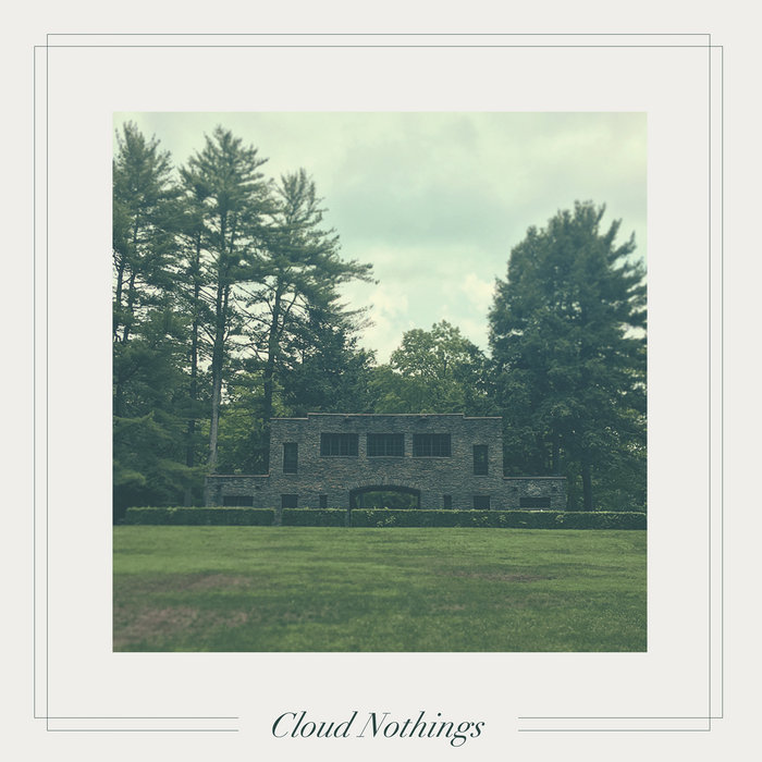 Cloud Nothings - Life Is Only One Event