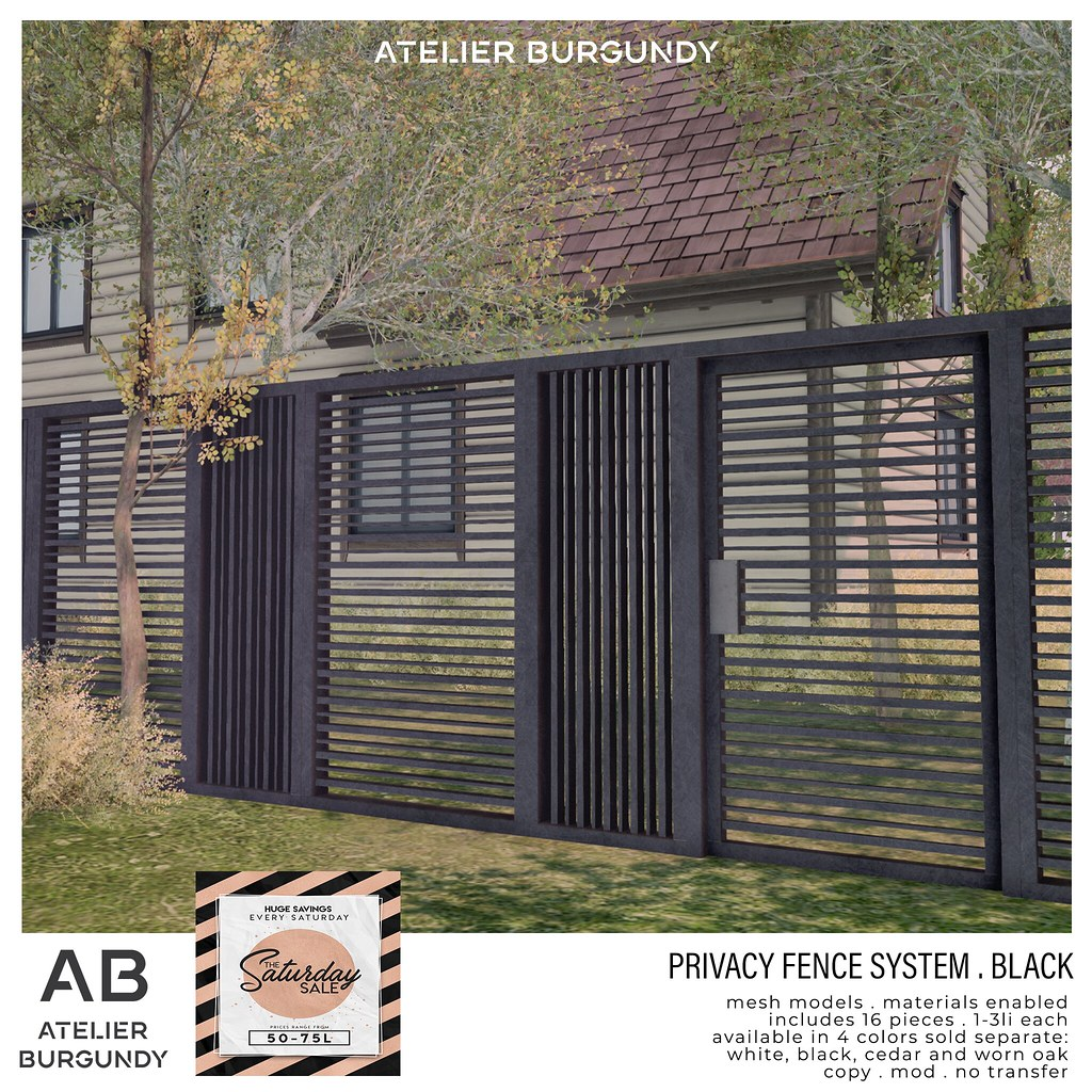 Atelier Burgundy . Privacy Fence Black SS