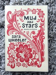 Mud and Stars - Sara Wheeler