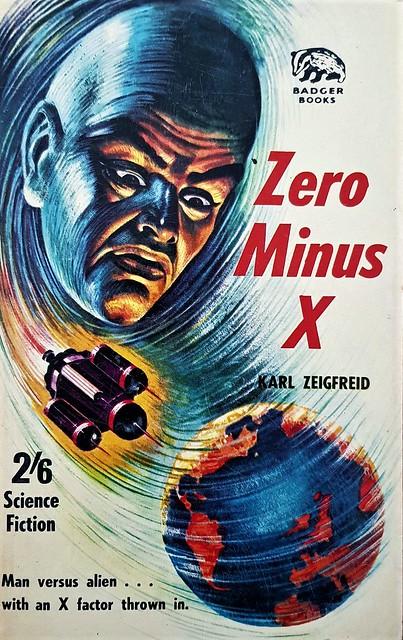 Zero Minus X - Badger Books - SF 81 - Karl Zeigreid - 1962