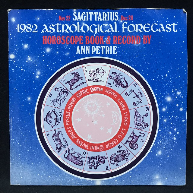 Ann Petrie - Sagittarius - 1982 Astrological Forecast
