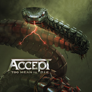 Album Review: Accept - To Mean To Die