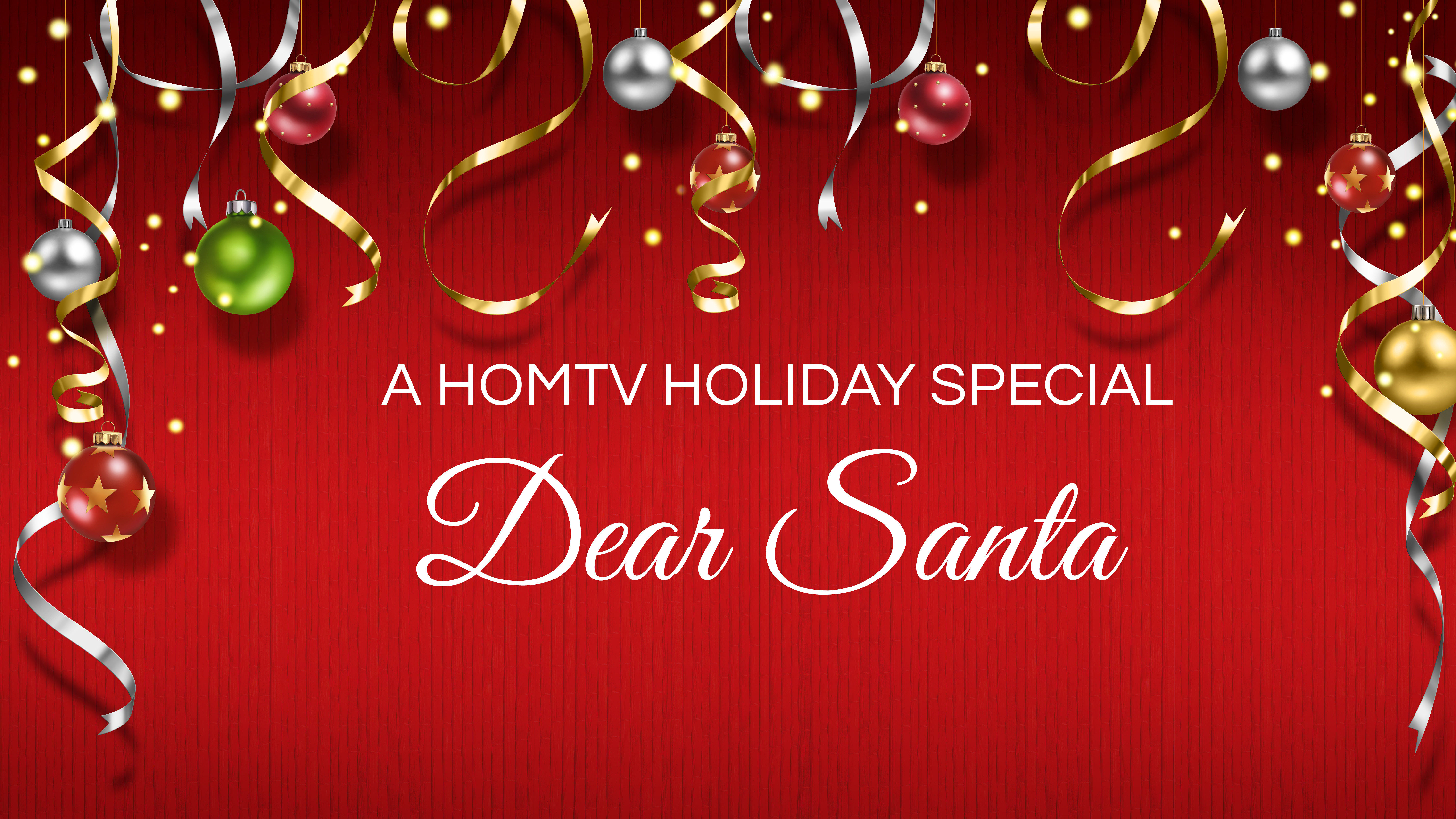 Dear Santa - A HOMTV Holiday Special