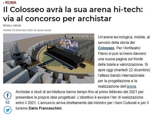 ROMA ARCHEOLOGICA & RESTAURO ARCHITETTURA 2020. Roma, 18,5 milioni di euro per Arena Colosseo. Al via bando di Invitalia per intervento tecnologico. MIBACT; ARTRIBUNE srl & Il Messaggero (22/12/2020).
