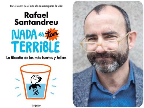 """""""NADA ES TAN TERRIBLE"""" de Rafael Santandreu"""