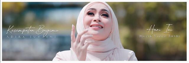 Adira Suhaimi Kembali Dengan Lagu Soundtrack Terbaru Berjudul KESEMPATAN BAGIMU