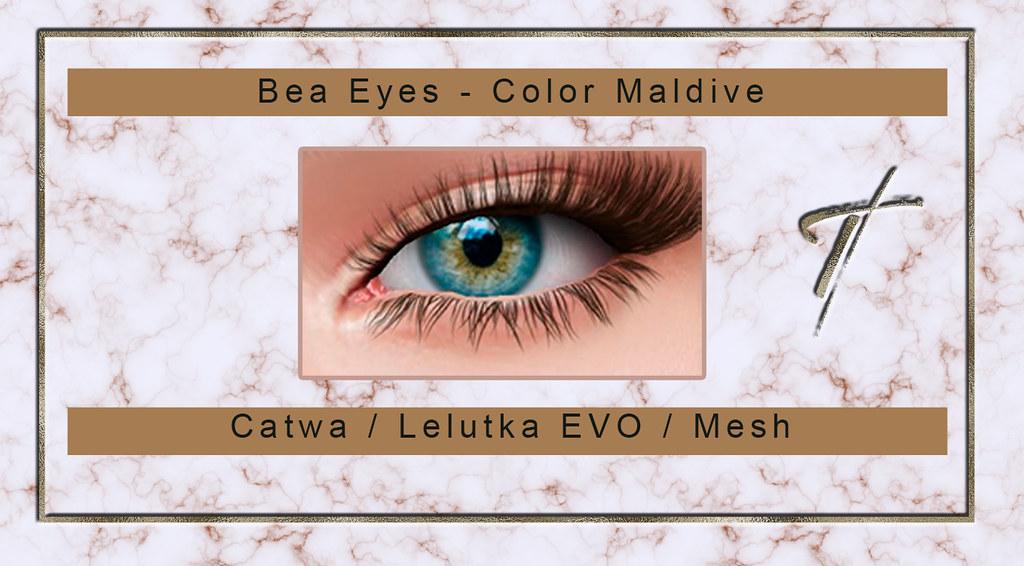 Tville – Bea Eyes *maldive*