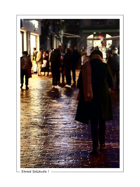 Street Solitude !