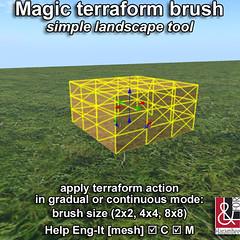 Magic terraform brush