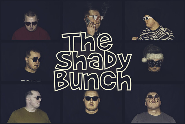 The Shady Bunch... 52/52