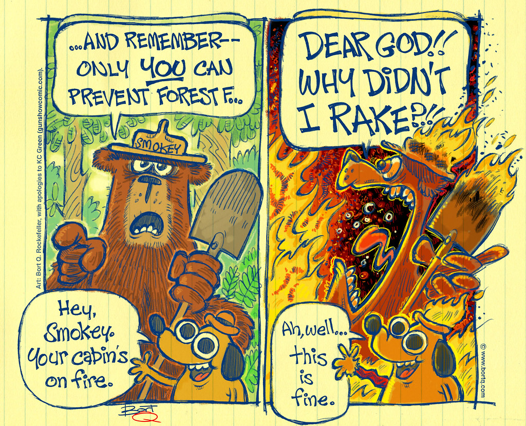 Rake That Forest, Smokey! (Sept.14, 2020)