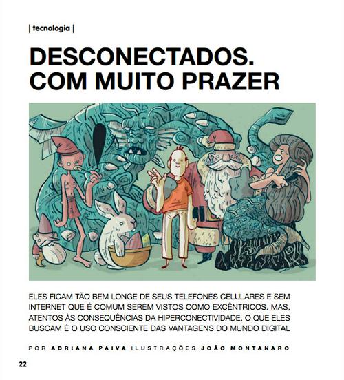 Desconectados. Reportagem por Adriana Paiva