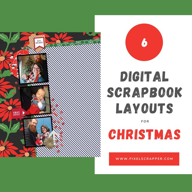 6 Digital Scrapbook Layouts for Christmas