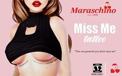 🍒 Maraschino // Miss Me Tattoo