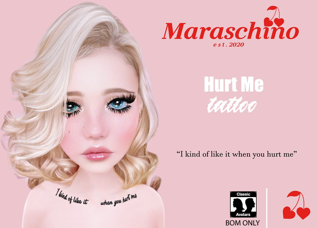 🍒Maraschino // Hurt Me Tattoo