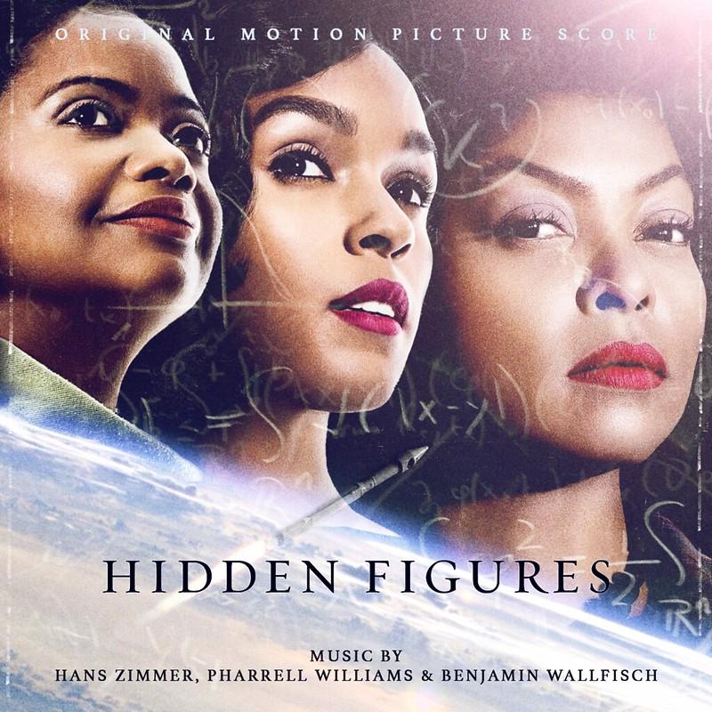 Hidden Figures by Hans Zimmer, Pharrell Williams & Benjamin Wallfisch