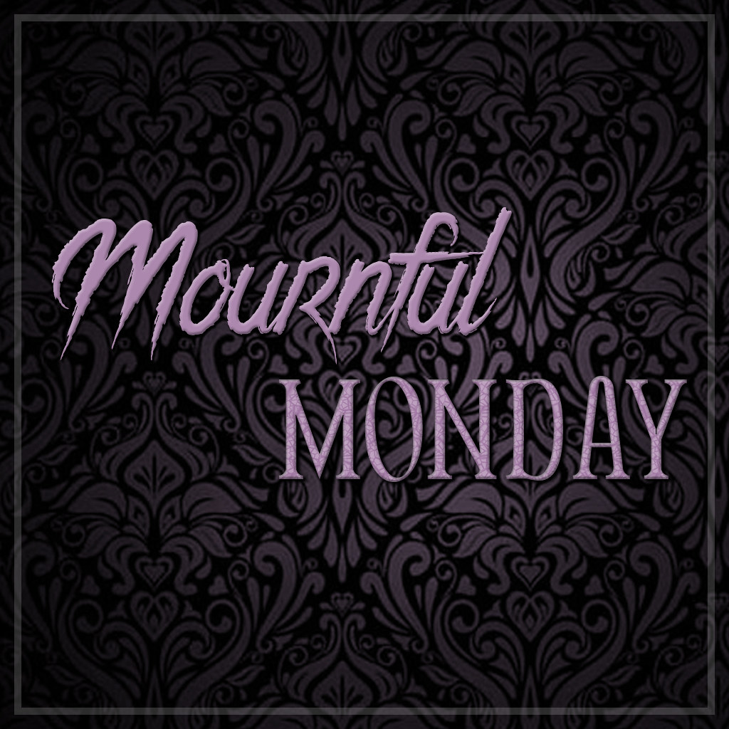 Mournful Monday - New In Store Event!