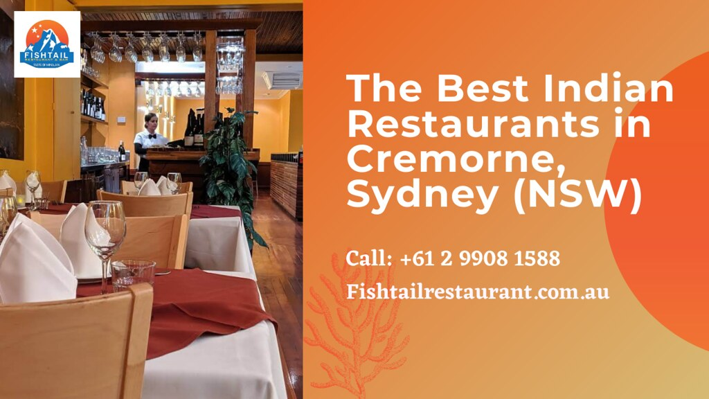 The Best Indian Restaurants in Cremorne, Sydney (NSW) | Fishtail Restaurant and Bar