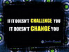 If it doesnt challenge...