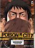 Tetsuya Tsutsui, Poison City 2