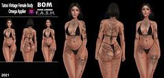 F.A.S.H VIPER Tatoo Vintage Female Body Omega Applier BOM (Bakes on mesh)
