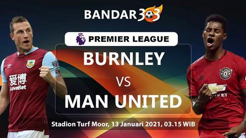 Prediksi-Skor-Pertandingan-Burnley-vs-Manchester-United-13-Januari-2021