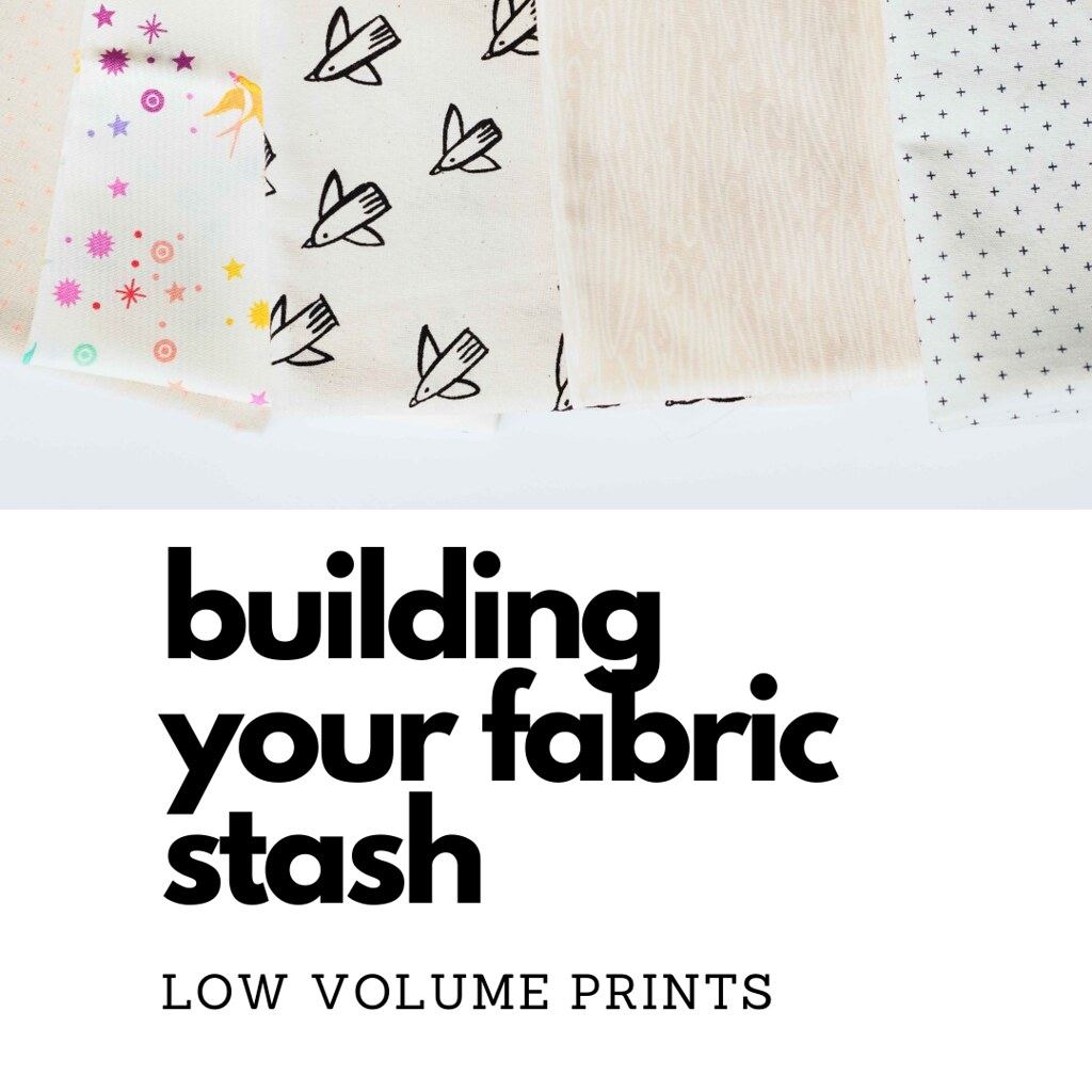 building your fabric stash - kitchen table quilting