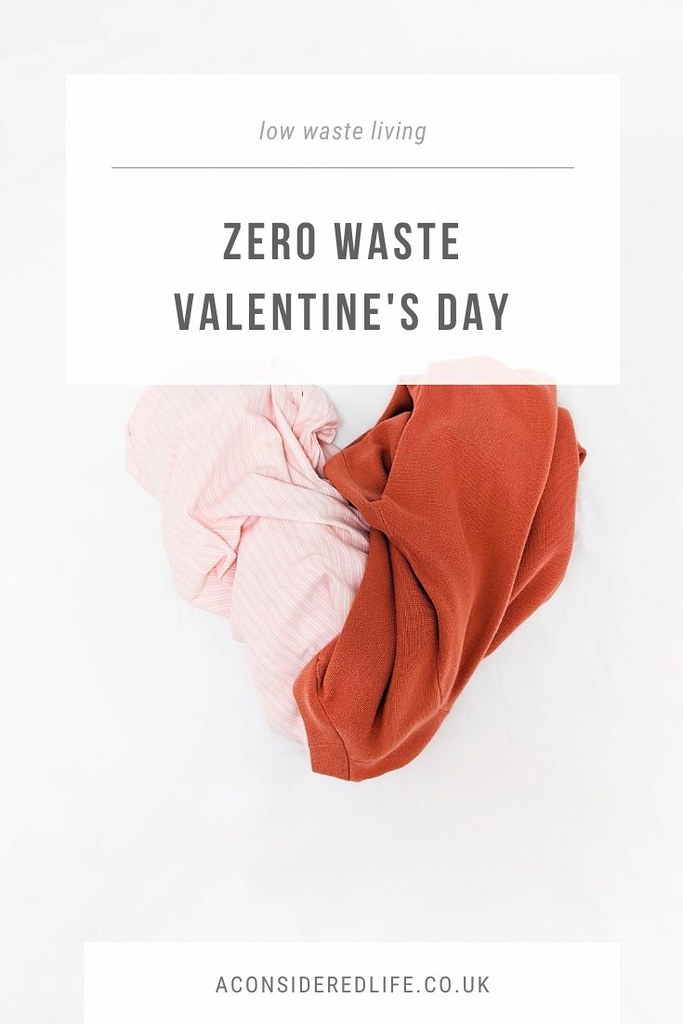 Zero Waste Valentine's Day