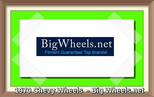 1970 Chevy Wheels
