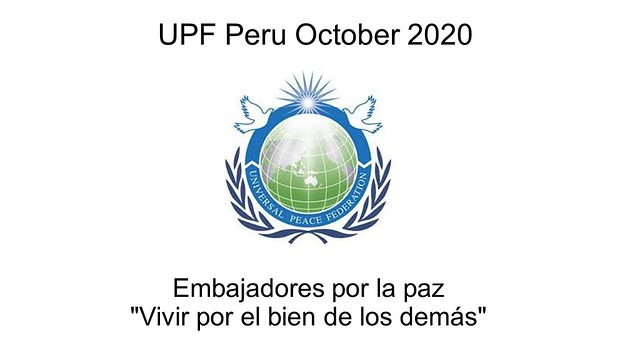 Peru-2020-10-01-UPF-Peru's October Activities Include Monthly Meetings, Launching of IAAP