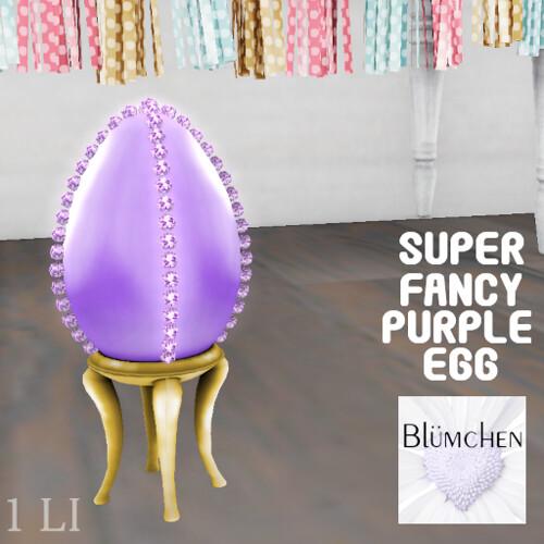 Blumchen Super Fancy Purple Egg Ad