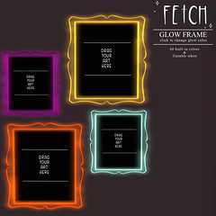 [Fetch] Glow Frames @ Saturday Sale!