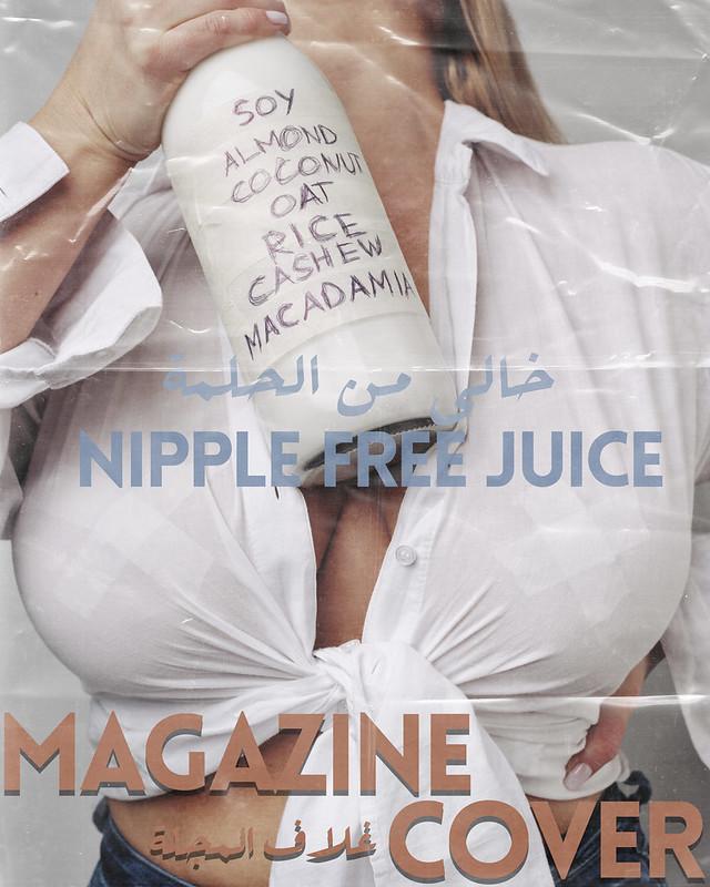 Magazine Cover - Nipple Free Juice by Waleed Shah