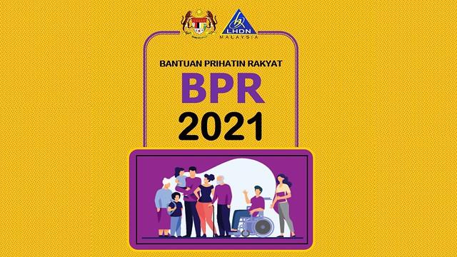 Permohonan Baharu Dan Kemaskini Bantuan Prihatin Rakyat (Bpr) 2021 Kini Dibuka