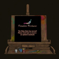 Timeless Textures Has Moved 2021 Easel Pic
