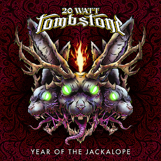 Single Review: 20 Watt Tombstone - Year of the Jackalope