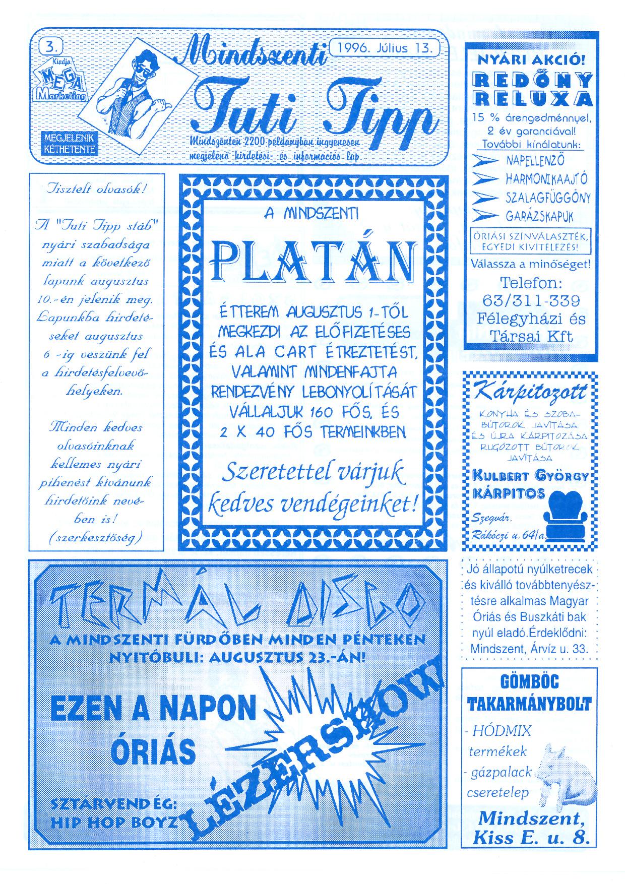 035 Mindszenti Tuti Tipp reklámújság - 19960713-003. lapszám - 1.oldal - II. évfolyam.jpg