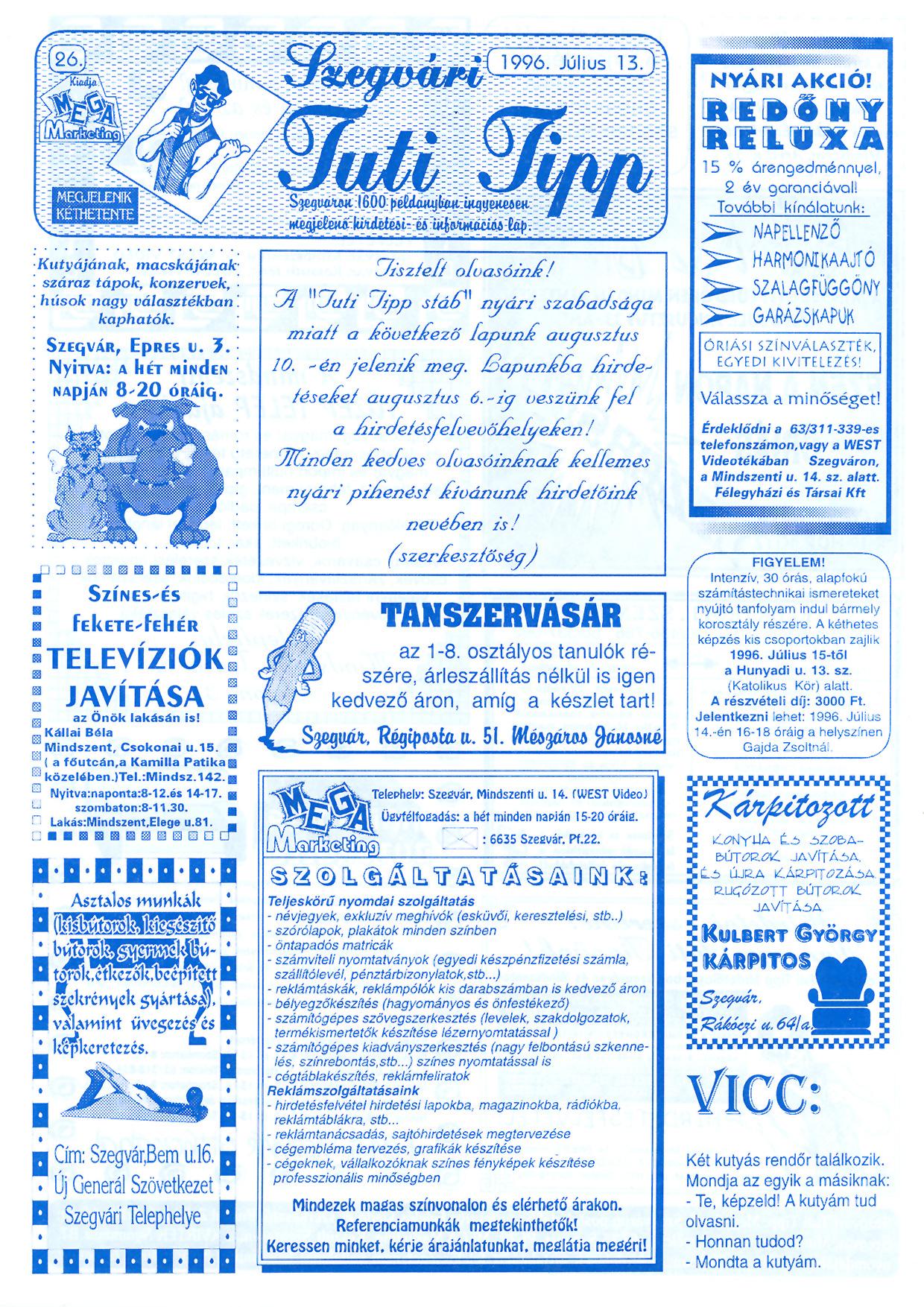 033 Szegvári Tuti Tipp reklámújság - 19960713-026. lapszám - 1.oldal - II. évfolyam.jpg
