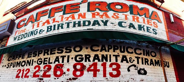 Caffè Roma - Little Italy, NYC.