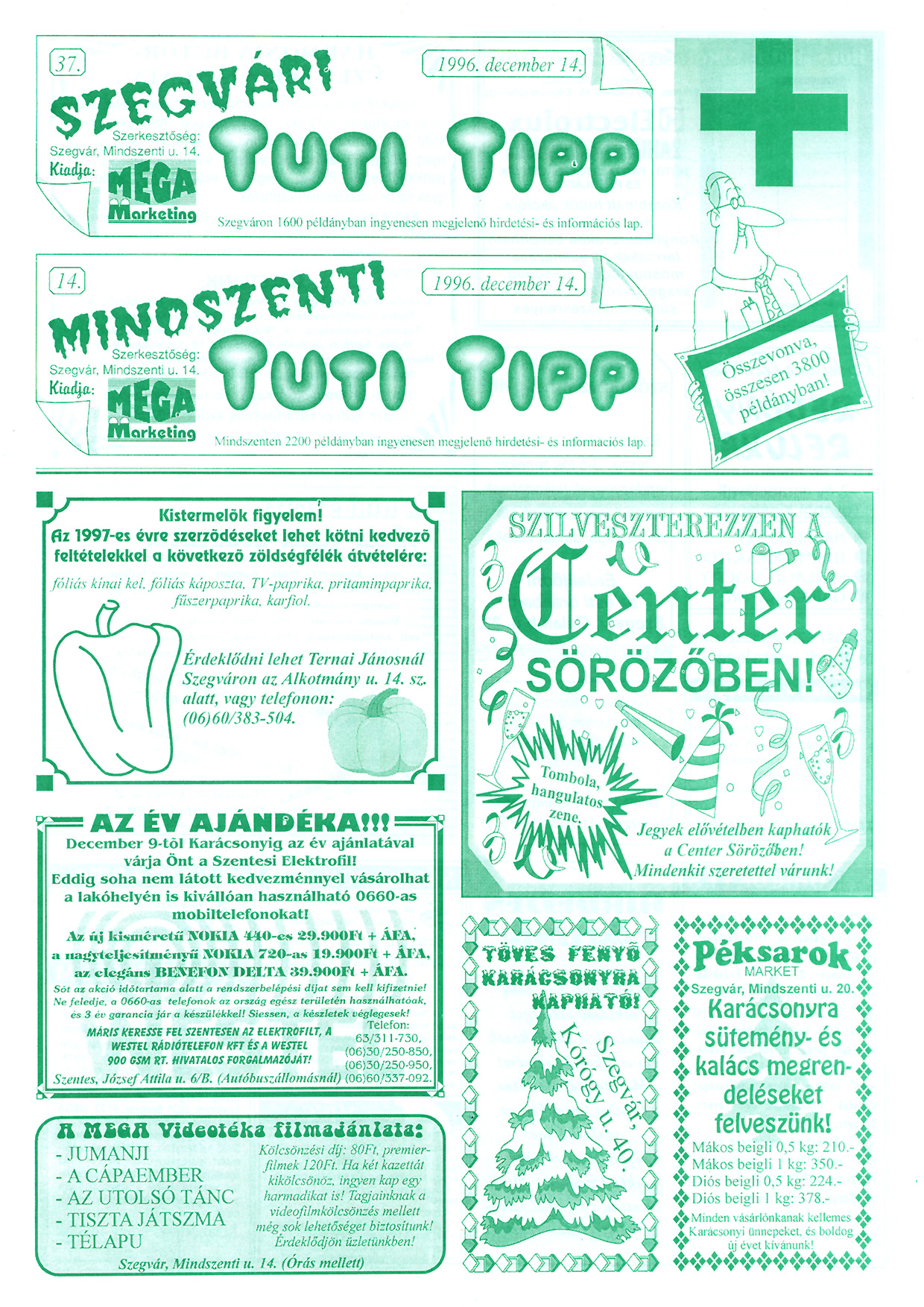 083 Szegvári és Mindszenti Tuti Tipp reklámújság - 19961214-037-014. lapszám - 1.oldal - II. évfolyam.jpg