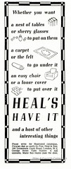 Heal's Have It : press advert issued by Heal's, London, c1940