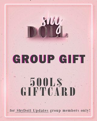 ShyDoll 500L$ Giftcard - Group Gift