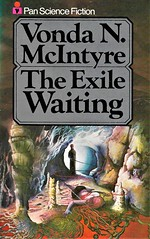 THE EXILE WAITING by Vonda N. McIntyre. Pan 1978. 236 pages.