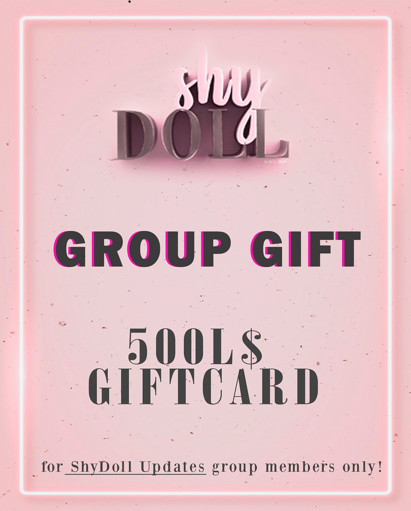 GIFT – 500L$ GriftCard for Shydoll group members only!