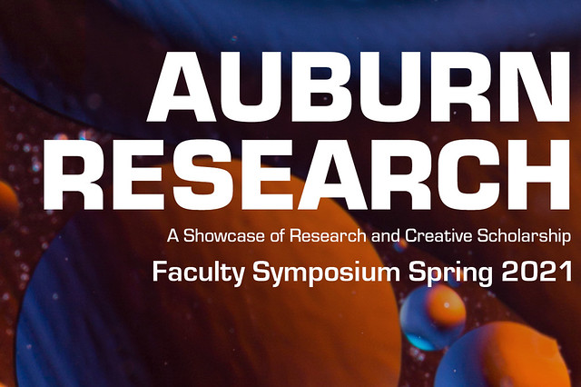 "Research day graphic that reads, ""Auburn Research, a showcase of research and creative scholarship. Faculty Symposium 2021."""